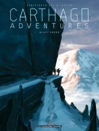 Carthago adventures. Volume 1, Bluff creek