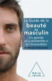 Le guide de la beauté au masculin