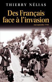 Des Français face à l'invasion