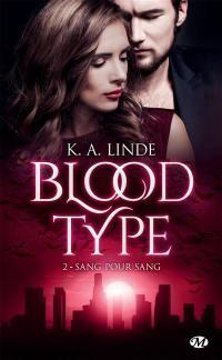 Blood type. Volume 2, Sang pour sang