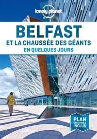 Belfast et la Chaussée des Géants en quelques jours