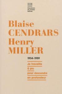 Blaise Cendrars-Henry Miller, correspondance 1934-1959