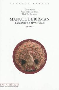 Manuel de birman. Volume 1,