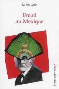 Freud au Mexique