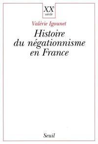 L'histoire du négationnisme en France
