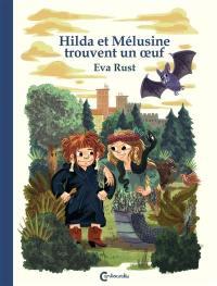 Hilda et Mélusine trouvent un oeuf