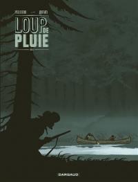Loup de Pluie. Volume 2,
