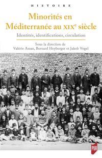 Minorités en Méditerranée au XIXe siècle
