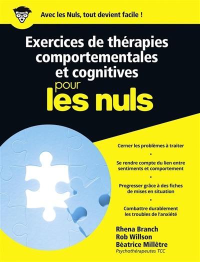 Exercices de thérapies comportementales et cognitives pour les nuls