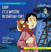 Loup et le mystère du château fort
