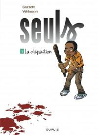 Seuls. Volume 1, La disparition