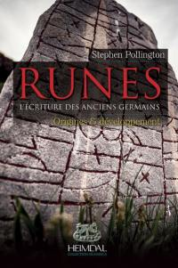 Runes. Volume 1, Origines & développement