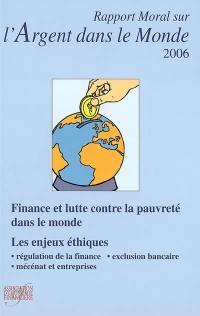 Rapport moral sur l'argent dans le monde 2006