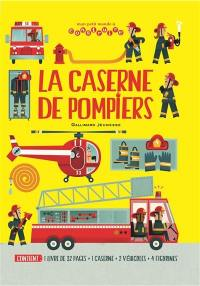 La caserne de pompiers