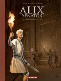 Alix senator. Volume 5, Le hurlement de Cybèle