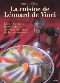Léonard de Vinci et la cuisine de la Renaissance