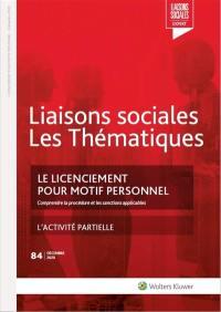 Liaisons sociales. Les thématiques, n° 84. Le licenciement pour motif personnel : comprendre la procédure et les sanctions applicables