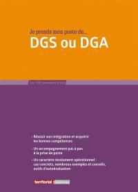 Je prends mon poste de... DGS ou DGA