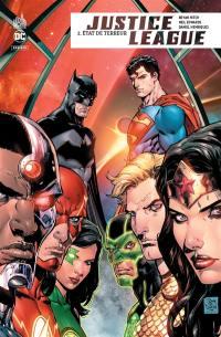 Justice league rebirth. Vol. 2. Etat de terreur