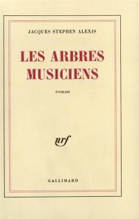 Les Arbres musiciens