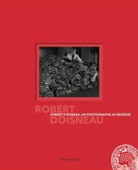 Robert Doisneau, un photographe au Muséum
