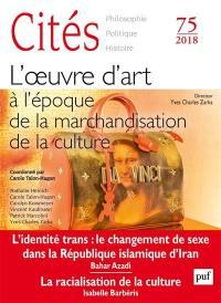 Cités. n° 75, L'oeuvre d'art à l'époque de la marchandisation de la culture