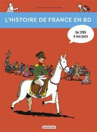 L'histoire de France en BD. Vol. 3. De 1789... à nos jours !