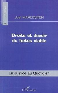 Droits et devoir du foetus viable