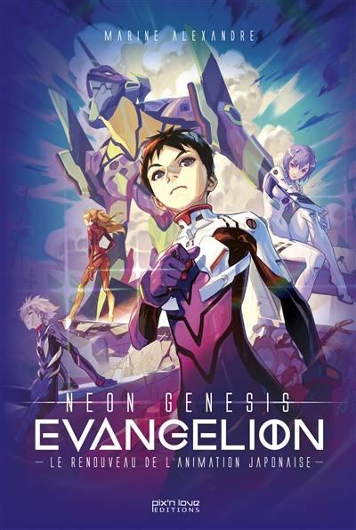 L'histoire de Neon-Genesis Evangelion
