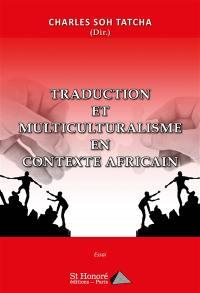Traduction et multiculturalisme en contexte africain