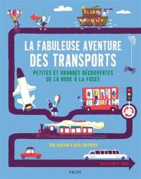 La fabuleuse aventure des transports