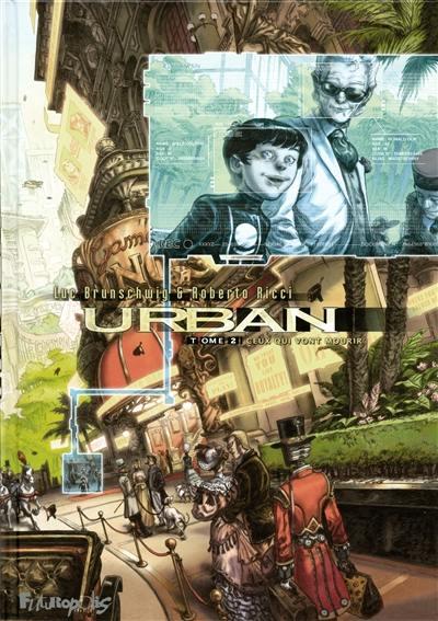 Urban. Volume 2, Ceux qui vont mourir