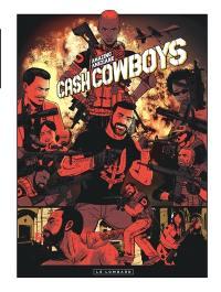 Cash cowboy, Cash cowboys