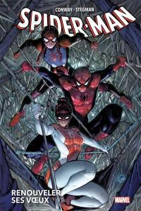 Spider-Man. Volume 1, Renouveler ses voeux