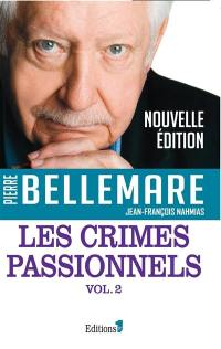 Les crimes passionnels. Volume 2,