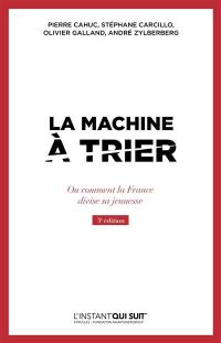 La machine à trier ou Comment la France divise sa jeunesse
