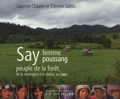 Say, femme poussang