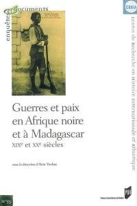 Guerres et paix en Afrique noire et à Madagascar, XIXe et XXe siècles