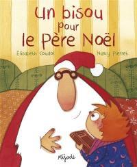 Un bisou pour le Père Noël