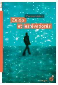 Zelda et les évaporés