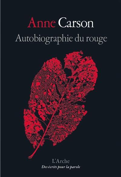 Autobiographie du rouge : roman en vers
