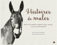 Histoires de mules
