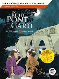Du rififi au pont du Gard