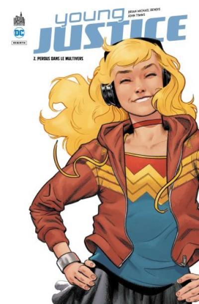 Young Justice. Volume 2, Perdus dans le multivers