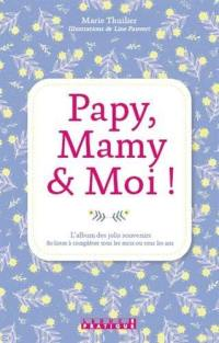 Papy, mamy & moi !