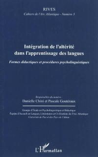 Rives, cahiers de l'Arc atlantique. n° 3, Intégration de l'altérité dans l'apprentissage des langues
