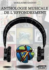Anthologie musicale de l'effondrement