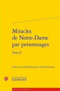 Miracles de Notre-Dame par personnages. Volume 2,