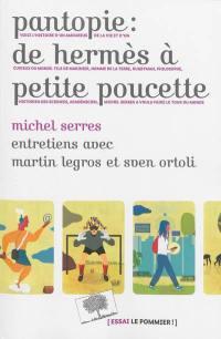 Pantopie : de Hermès à Petite Poucette