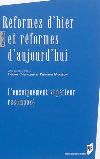 Réformes d'hier et réformes d'aujourd'hui
